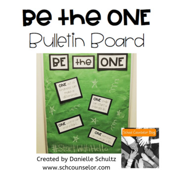 Be the One Bulletin Board - ONE can make a difference -Start with Hello Week