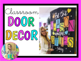 Be the REASON someone SMILES today (Classroom Door Decoration Kit)