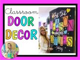 Be the REASON someone SMILES today (Classroom Door Decorat