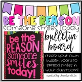 Be the Reason Someone Smiles Today! Bulletin Board Kit! #tptgoesgold