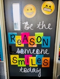 Be the Reason Someone Smiles Today - Bulletin/Door Letters