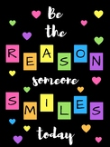 Be the Reason Someone Smiles Today Poster (positive message)