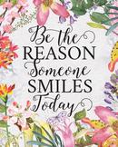 Be the Reason Someone Smiles, printable teacher gift art prints