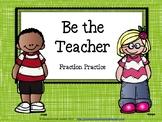 Be the Teacher - Fractions
