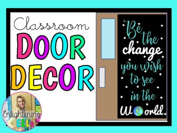 Be the CHANGE you wish to see in the WORLD (Door Decoration/Bulletin Board Kit)