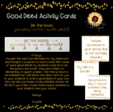 Be the good you want to see in the world good deed cards