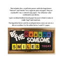 Be the reason someone smiles today bulletin board