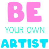 Be your own artist digital sticker inspirational quote text art tor artists