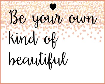 Be your own kind of beautiful quote classroom counselor teacher positive