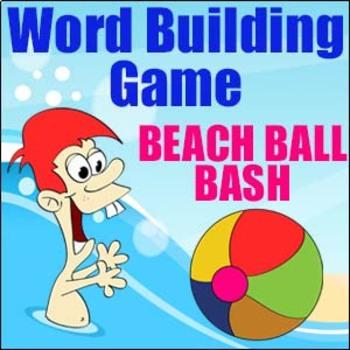 'WORD BUILDING' - Beach Ball Bash - A Fun Way to Build Words