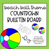 Beach Ball Countdown Bulletin Board