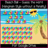 Beach Ball - Guess the Word Game (hangman style) Great for Distance Learning