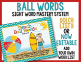 Ball Words Sight Word Mastery System-EDITABLE Beach Ball Words