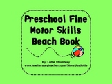 Beach Book for Preschool & Early Elementary Fine Motor Practice