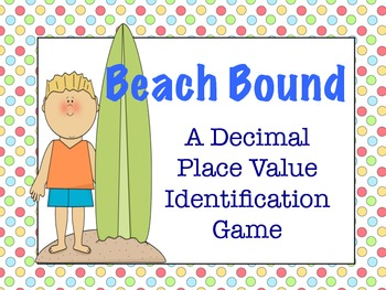 A Decimal Place Value Identification Game
