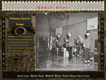 Beach Boys: 25 slides with text, hyperlinks, primary sources, & handouts)