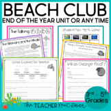 End of the Year: Beach Club Unit for 3rd - 5th Grades