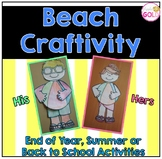 Beach Craftivity- End of Year/ Summer or Back to School Activities
