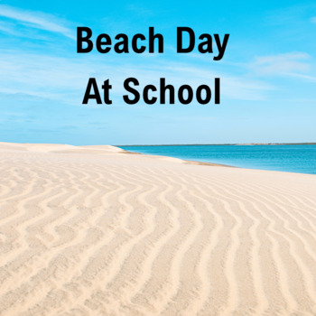 Beach Day at School