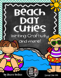 Beach Day Cuties Writing Craftivity & more!