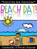 Beach Day! **End of the Year Theme Day** (Math, Literacy,