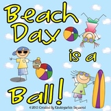 Beach Day Fun! End of the Year Theme Days!