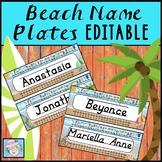 EDITABLE Name Tags Beach Theme | Classroom Decor EDITABLE