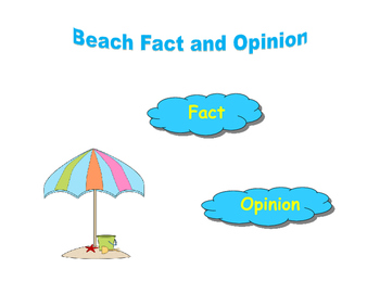 Beach Fact and Opinion