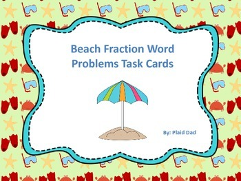 Beach Fraction Word Problem Task Cards