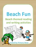 Beach Fun: Beach themed reading and writing activities