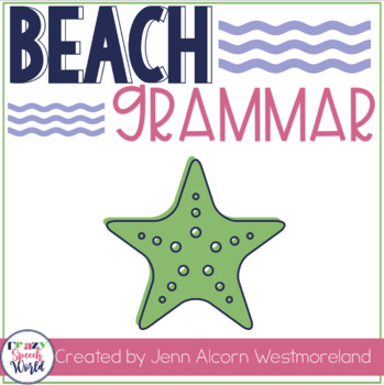 Beach Grammar:  Activities for Speech Therapy & Classrooms!