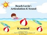 Beach Lovin' Articulation K Sound