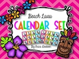 Beach Luau Classroom Calendar Set--2 different sets!