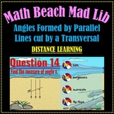 Beach Mad Lib - Parallel Lines Cut by Transversal (DISTANCE LEARNING)