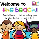 Beach Party - Activities for the Last Days of School