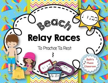 Beach Relay Races - to Practice Rhythms - Ta Rest