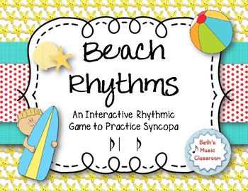 Beach Rhythms! An Interactive Rhythm Game, Practice Syncopa (Kodaly)