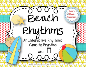 Beach Rhythms! An Interactive Rhythm Game, Practice Ta, ti