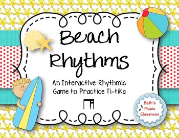 Beach Rhythms! An Interactive Rhythm Game, Practice Ti-tika (Kodaly)