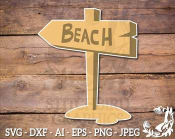 Beach Sign SVG, Instant Download, Vector Art, Commercial Use SVG,  Silhouette