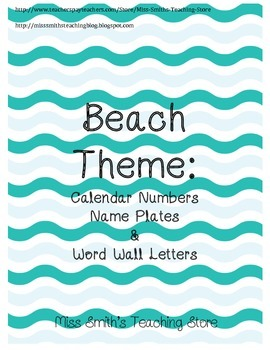 Beach Theme: Calendar Numbers, Name Plates and More!
