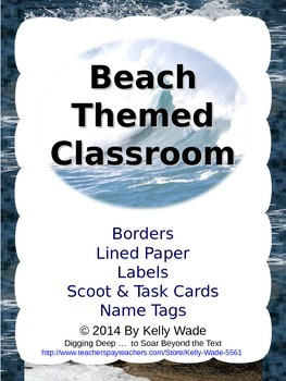 Beach Themed Classroom: Borders, Paper, Labels, Scoot & Task Cards, & Name Tags