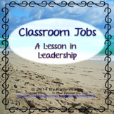 Beach Themed Classroom Jobs: A Lesson in Leadership #ChristmasInJuly