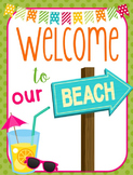 Beach Themed Classroom Posters (8x11 and 11x17)