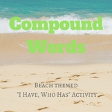 """Beach Themed Compound Words - """"I Have, Who Has?"""""""