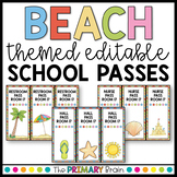 Beach Themed Editable School Passes for Restroom, Nurse, Office, and more!
