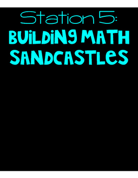 Beach Themed End of the Year Review Station 5 - Building Math Sandcastles