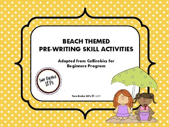 Beach Themed Pre-Writing (Callirobics) Activities