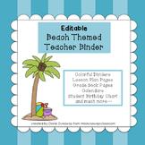 Beach Themed Teacher Binder (EDITABLE)