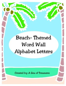 Beach Themed Word Wall Alphabet Letters
